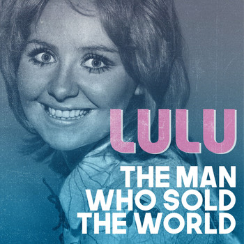 Lulu - The Man Who Sold the World