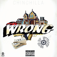Chinchilla - Wrong (Explicit)