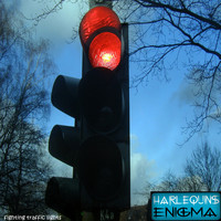 Harlequins Enigma - Fighting Traffic Lights