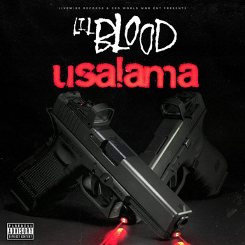 Lil Blood - Usalama (Explicit)