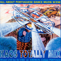 DJ Vibe - Kaos Totally Mix (Mixed By DJ Vibe At Kremlin)