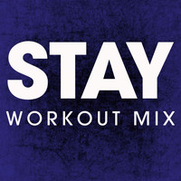 Power Music Workout - Stay - Single