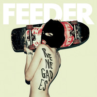 Feeder - Renegades (Special Edition)