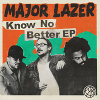 Major Lazer - Know No Better (feat. Quavo)