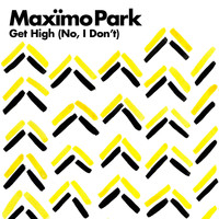Maximo Park - Get High (No, I Don't)