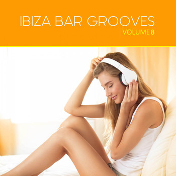 Various Artists - Ibiza Bar Grooves, Vol. 08