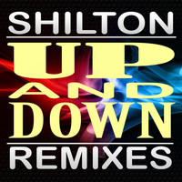 Shilton - Up and Down: Remixes