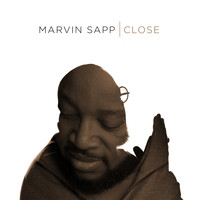 Marvin Sapp - Close (Radio Edit)