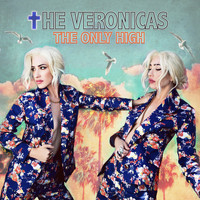 The Veronicas - The Only High
