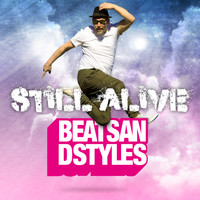 Beats And Styles - Still Alive