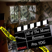 Bossman - All of the Money