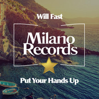 Will Fast - Put Your Hands Up