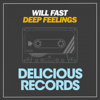 Will Fast - Deep Feelings