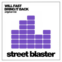 Will Fast - Bring It Back