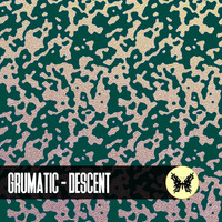 Grumatic - Descent