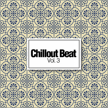 Various Artists - Chillout Beat, Vol. 3
