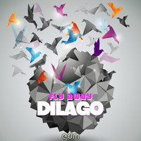 Dilago - Fly Away