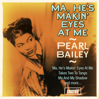 Pearl Bailey - Ma, He's Makin' Eyes at Me