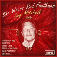 Guy Mitchell - She Wears Red Feathers