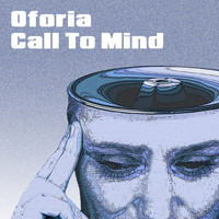 Oforia - Call To Mind