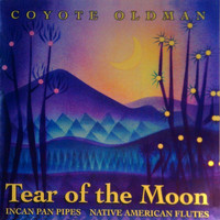 Coyote Oldman - Tear of the Moon