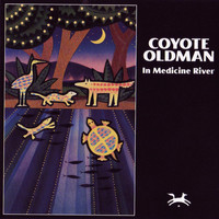 Coyote Oldman - In Medicine River