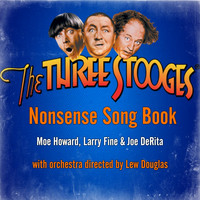 The Three Stooges - Nonsense Song Book