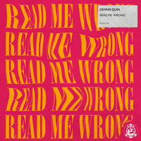 Dennis Quin - Read Me Wrong