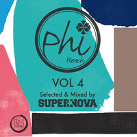 Supernova - Phi Beach, Vol. 4 (Compiled and Mixed by Supernova)