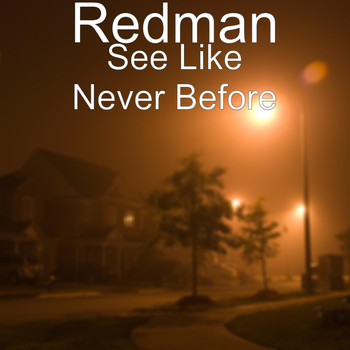 Redman - See Like Never Before