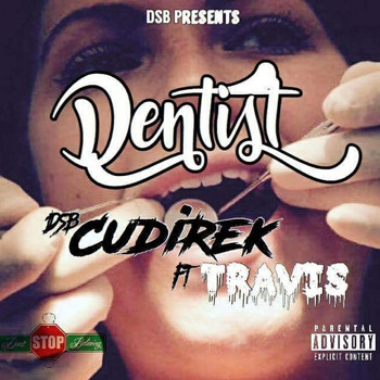 Travis - Dentist (feat. Travis)
