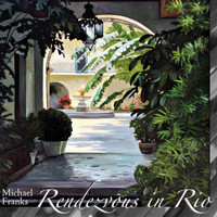 Michael Franks - Rendezvous In Rio
