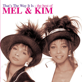 Mel & Kim - That's The Way It Is: The Best of Mel & Kim