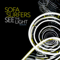 Sofa Surfers - See the Light (Rework)