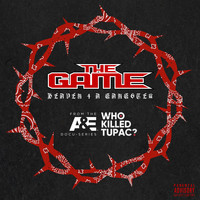 The Game - Heaven 4 A Gangster (Explicit)