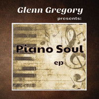 Glenn Gregory - Piano Soul Ep