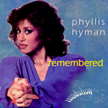 Phyllis Hyman - Remembered