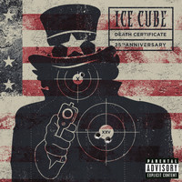Ice Cube - Death Certificate (25th Anniversary Edition [Explicit])