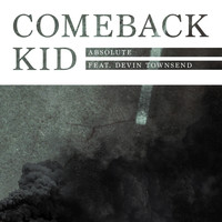 Comeback Kid - Absolute (feat. Devin Townsend) (Single Version)
