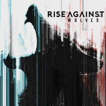 Rise Against - Wolves (Explicit)