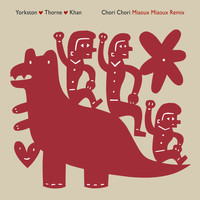 Yorkston/Thorne/Khan - Chori Chori