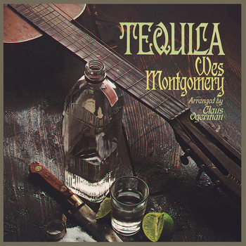 Wes Montgomery - Tequila (Expanded Edition)
