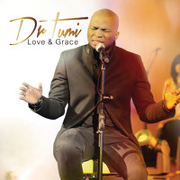 Dr Tumi - Love & Grace (Live At The Barnyard Theatre / Deluxe Version)