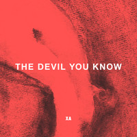 X Ambassadors - The Devil You Know