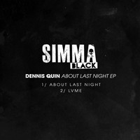 Dennis Quin - About Last Night EP