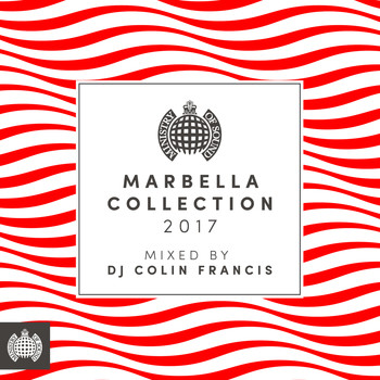 Various Artists - Marbella Collection 2017 (Mixed by DJ Colin Francis) - Ministry of Sound (Explicit)