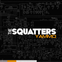 The Squatters - Yammo