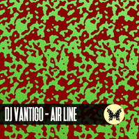 DJ Vantigo - Air Line