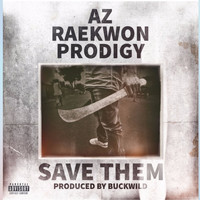 AZ - Save Them (Explicit)