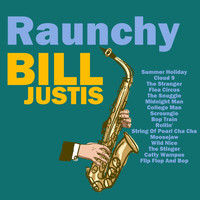Bill Justis - Just Bill! 17 Classic Tracks